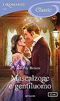 Mascalzone e gentiluomo (Season for Scandal, #3)
