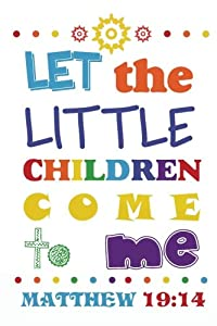 "Let the little children come to me: Christian Kid Journal Note Book Lined (6"" x 9""), Christian Art Gifts Blank Lined book 132 pages Vol 30: Volume ... Bible Study Lined Journal Gift Series)"