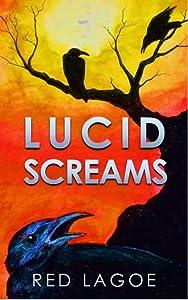 Lucid Screams