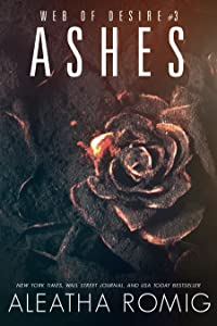 Ashes (Web of Desire, #3)