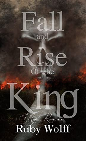 Fall and Rise of the King (Kings Duet, #2)