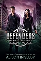 Defenders (The Wall Series, #3)
