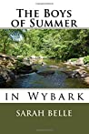 The Boys of Summer: Wybark