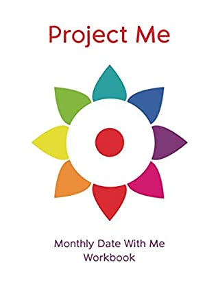 Project Me Monthly Date With Me Workbook