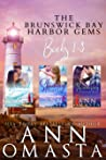 Brunswick Bay Harbor Gems: Shattered Diamonds / Shining Pearls / Shimmering Emeralds (Brunswick Bay Harbor Gems, #1-3)