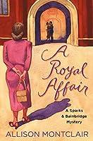 A Royal Affair (Sparks & Bainbridge Mystery #2)