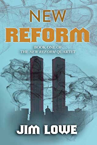 New Reform by Jim   Lowe