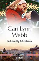 In Love By Christmas (City by the Bay Stories)