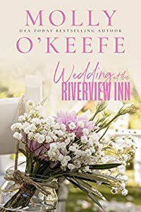 Wedding at the Riverview Inn (Riverview Inn, #1)