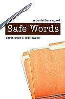 Safe Words: A Deviations Novel
