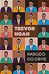 Nascido do crime by Trevor Noah