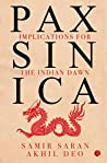 Pax Sinica: implications for the India dawn