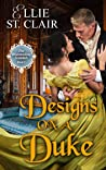 Designs on a Duke (The Bluestocking Scandals, #1)
