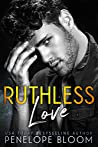 Ruthless Love (Ash and Innocence #1)