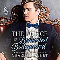 The Prince and His Bedeviled Bodyguard (Paranormal Princes, #1)
