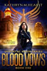 Blood Vows (Immortal Reign Series, #1).