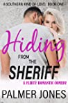 Hiding from the Sheriff (A Southern Kind of Love, #1)