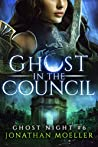 Ghost in the Council (Ghost Night #6)