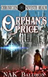 Orphan's Price: Quest 1 (Chronicles of the Seventh Realm, #1)