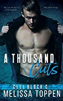 A Thousand Cuts (Cell Block C)