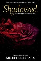 Shadowed (The Shadow and Moon Series Book 1)