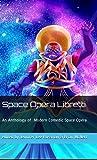 Space Opera Libretti