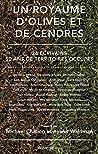 Un royaume d'olives et de cendres : 26 écrivains, 50 ans de Territoires occupés