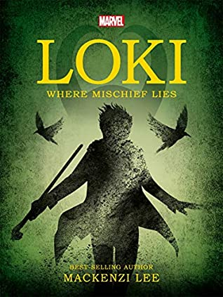 Marvel Loki Where Mischief Lies (Young Adult Fiction)