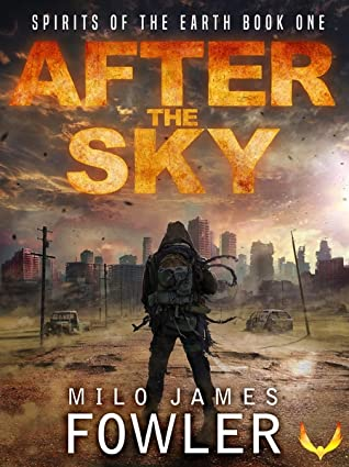 After the Sky by Milo James Fowler