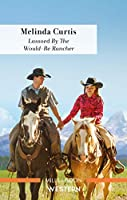 Lassoed by the Would-Be Rancher (The Mountain Monroes)