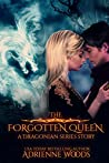 The Forgotten Queen: A Dragonian Series Story