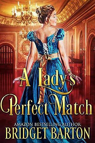 A Lady's Perfect Match