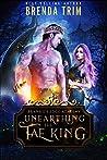 Unearthing the Fae King (Bramble's Edge Academy, #1)