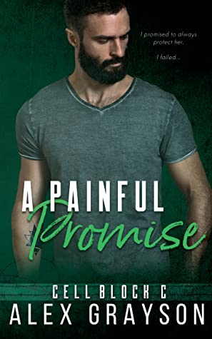 A Painful Promise (Cell Block C)