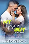 My Aussie Guy (My Guy Series, Book 2)