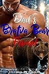 Dad's Bratva Bear Friend (Bratva Bear Shifters, #3)