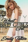 What Bad Girls Get: A Punishment Reverse Harem Romance (The Institute: Bad Girls Book 3)