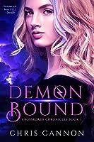 Demon Bound (Crossroads Chronicles, #1)