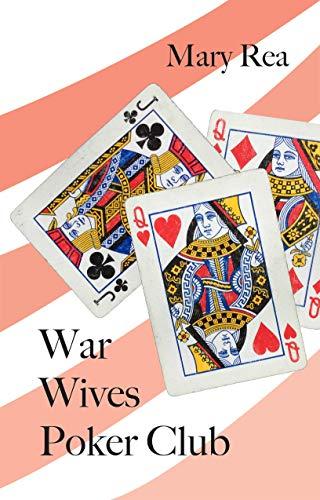 War Wives Poker Club Mary Rea