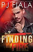 Ford: Finding His Fire (Big 3 Security, #1)