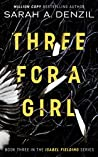 Three for a Girl (Isabel Fielding, #3)