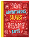 100 Adventurous Stories for Brave Boys by Glenn Hascall