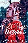 A Trapped Holiday Heart: A Paranormal Novella
