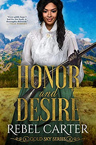 Honor and Desire (Gold Sky #3)