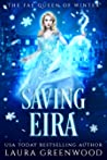 Saving Eira (The Fae Queen Of Winter, #1)