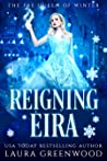 Reigning Eira (The Fae Queen Of Winter #2)
