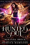 The Hunted Soul (The Cursed Key Trilogy, #2)