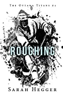 Roughing (Ottawa Titans)