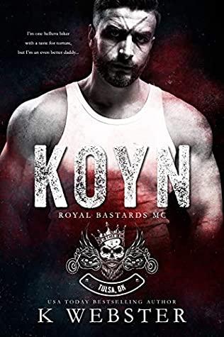 Koyn (Royal Bastards MC: Tulsa, OK, #1)