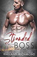 Stranded With His Boss: An Amber Falls Short